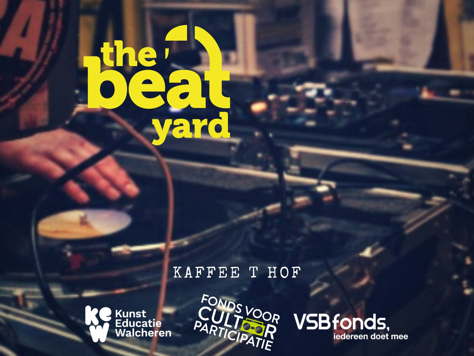 The Beatyard, DJ Vindictiv, DJ TO-WA, Rebl One, Zeeland Hip Hop